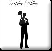 Frisbee Killer